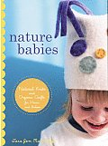 Nature Babies Natural Knits & Organic Crafts For Moms Babies & a Better World