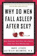 Why Do Men Fall Asleep After Sex More Questions Youd Only Ask a Doctor After Your Third Whiskey Sour