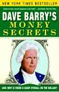 Dave Barrys Money Secrets Like Why Is There a Giant Eyeball on the Dollar
