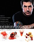 Dessert Fourplay Sweet Quartets from a Four Star Pastry Chef