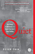 Quiet: The Power of Introverts in a World That Cant Stop Talking
