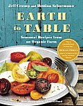 Earth to Table Seasonal Recipes from an Organic Farm