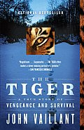 Tiger A True Story of Vengeance & Survival