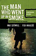 Man Who Went Up In Smoke