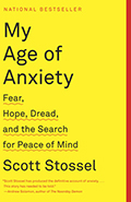 My Age of Anxiety Fear Hope Dread & the Search for Peace of Mind