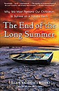 End of the Long Summer