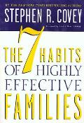 7 Habits of Highly Effective Families Building a Beautiful Family Culture in a Turbulent World