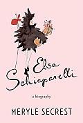 Elsa Schiaparelli A Biography