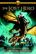 The Heroes of Olympus, Book One: The Lost Hero: The Heroes of Olympus, Book One