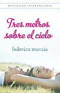 Tres Metros Sobre El Cielo (Vintage Espanol)