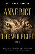 The Wolf Gift: Wolf Gift Chronicles 1