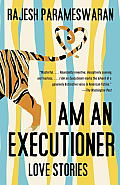 I Am an Executioner Love Stories