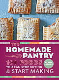 Homemade Pantry 101 Foods You Can Stop Buying & Start Making