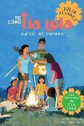 de Como Tia Lola Salvo El Verano (How Aunt Lola Saved the Summer Spanish Edition)