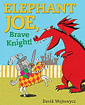 Elephant Joe Brave Knight
