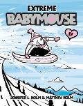 Babymouse 17 Extreme Babymouse