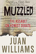 Muzzled The Assault on Honest Debate
