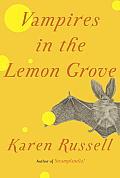 Vampires in the Lemon Grove Stories