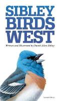 Sibley Birds West Field Guide to Birds of Western North America 2nd Edition