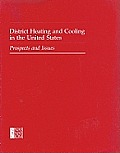 District Heating and Cooling in the United States