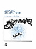 Dredging Coastal Ports: An Assessment of the Issues