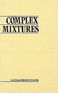 Complex Mixtures: Methods for In Vivo Toxicity Testing