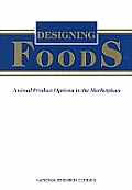 Designing Foods: Animal Product Options in the Marketplace