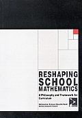 Reshaping School Mathematics