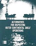 Alternatives for Inspecting Outer Continental Shelf Operations