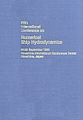 Proceedings: Fifth International Conference on Numerical Ship Hydrodynamics, No. 5