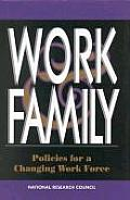 Work and Family:: Policies for a Changing Work Force
