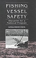 Fishing Vessel Safety Blueprint For A Na