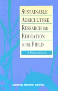 Sustainable Agriculture Research and Education in the Field:: A Proceedings