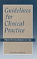 Guidelines For Clinical Practice From De