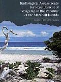 Radiological Assessments for the Resettlement of Rongelap in the Republic of the Marshall Islands