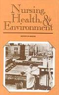 Nursing, Health, and the Environment
