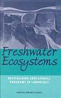 Freshwater Ecosystems:: Revitalizing Educational Programs in Limnology