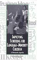Improving Schooling for Language-Minority Children:: A Research Agenda