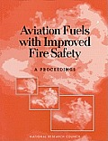 Aviation fuels with improved fire safety :a proceedings