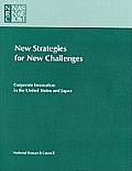New Strategies for New Challenges: Corporate Innovation in the United States and Japan