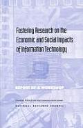 Fostering Research on the Economic & Social Impacts of Information Technology