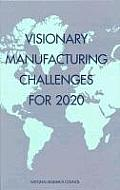 Visionary Manufacturing Challenges for 2020