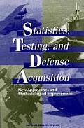 Statistics, Testing, and Defense Acquisition:: New Approaches and Methodological Improvements