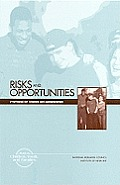 Risks and Opportunities: Synthesis of Studies on Adolescence
