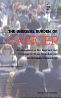 The Unequal Burden of Cancer:: An Assessment of Nih Research and Programs for Ethnic Minorities and the Medically Underserved