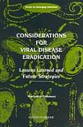 Considerations for Viral Disease Eradication: Lessons Learned and Future Strategies: Workshop Summary