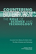 Countering Bioterrorism:: The Role of Science and Technology