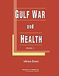 Gulf War and Health: Volume 5: Infectious Diseases