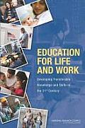 Education for Life & Work Developing Transferable Knowledge & Skills in the 21st Century