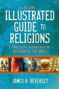 Nelson's Illustrated Guide to Religions: A Comprehensive Introduction to the Religions of the World